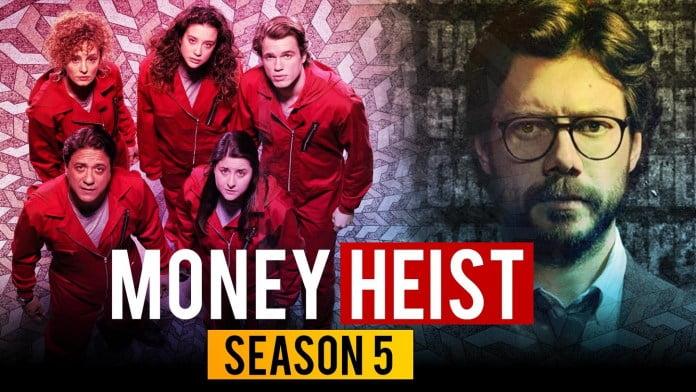 Money Heist Season 5 Money Heist The North-Eastern Chronicle